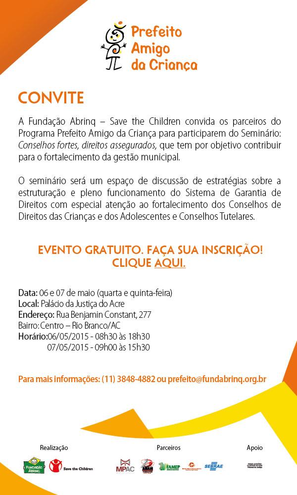 Convite eletronico_Seminário Programa Prefeito Amigo da Criança_Rio Branco